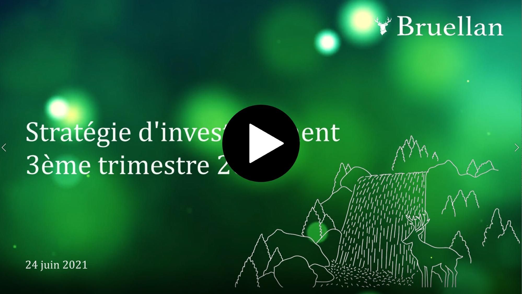 Bruellan Stratégie Investissement Q3 2021